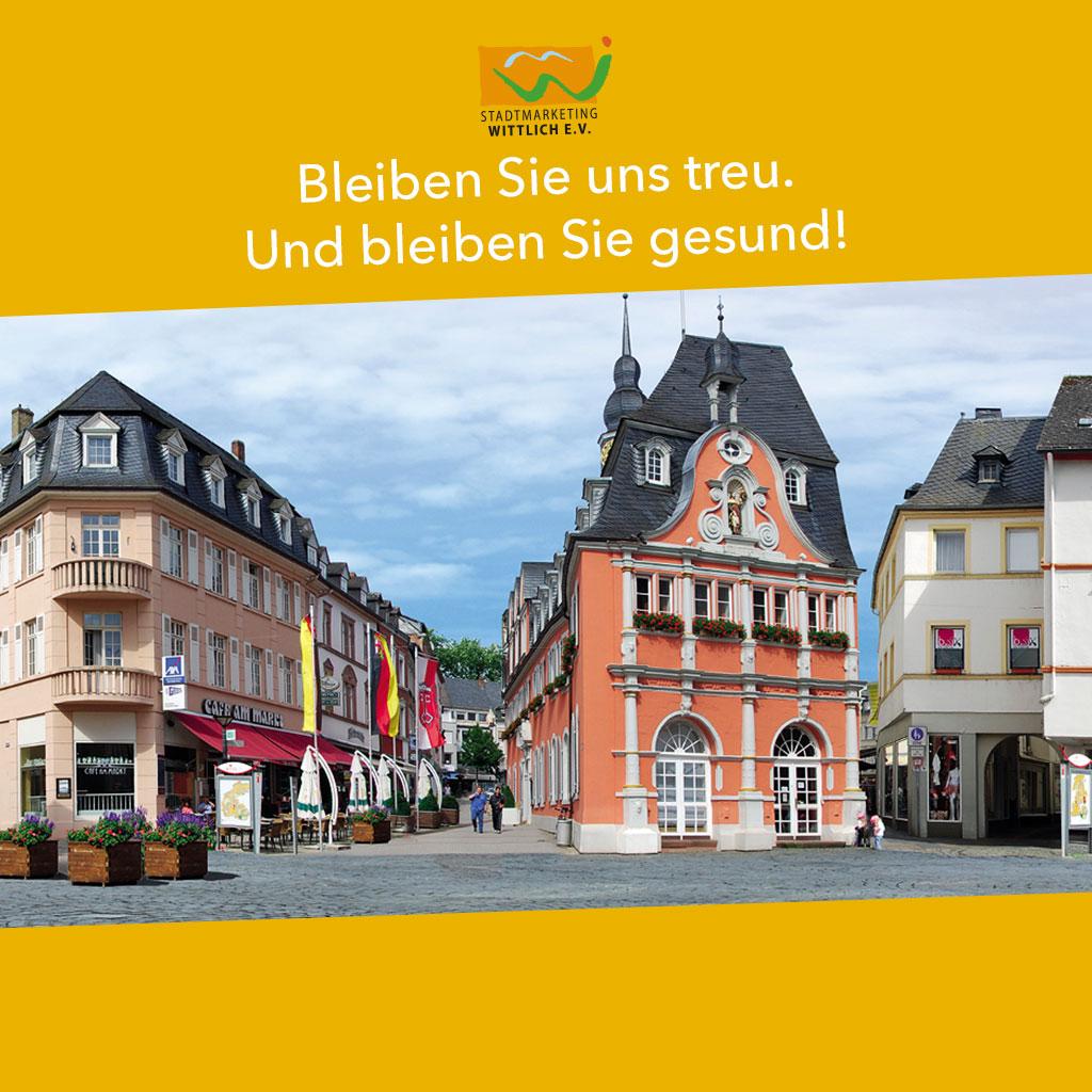 Stadtmarketing Wittlich - Bleiben Sie uns treu. Bleiben Sie gesund!